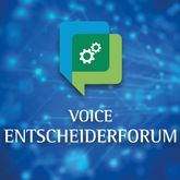 VOICE Entscheiderforum